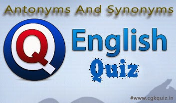 General English Vocabulary- Antonyms Quiz include with English Vocabulary, English Quiz, English Synonyms and Antonyms Quiz, SSC English Solve Questions Paper, SSC General English Questions and Answers Quiz, Bank General English Questions Papers online mock test free PDF etc.