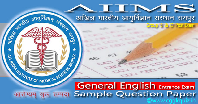 general english aiims medical entrance exam sample paper of online test related example of antonyms and synonyms for the given word, rearrange the adjectives, appropriate idioms/phrase, order them correctly and complete the sentence, join the two sentences using the correct relative pronoun, active and passive form, correct spelling related objective question online test pdf etc.